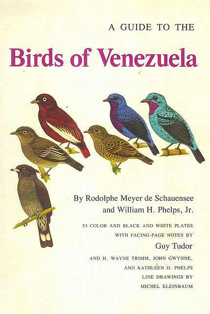 A Guide to the Birds of Venezuela.