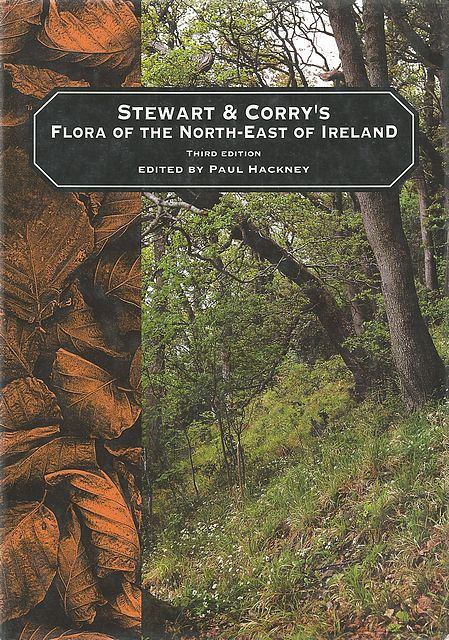 Stewart and Corry's Flora of the North-East of Ireland.