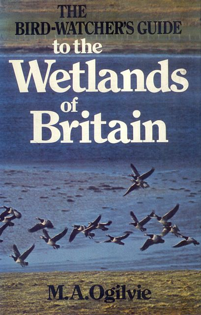 The Bird-Watcher's Guide to the Wetlands of Britain.