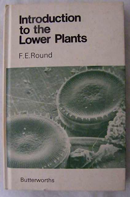 Introduction to the Lower Plants.
