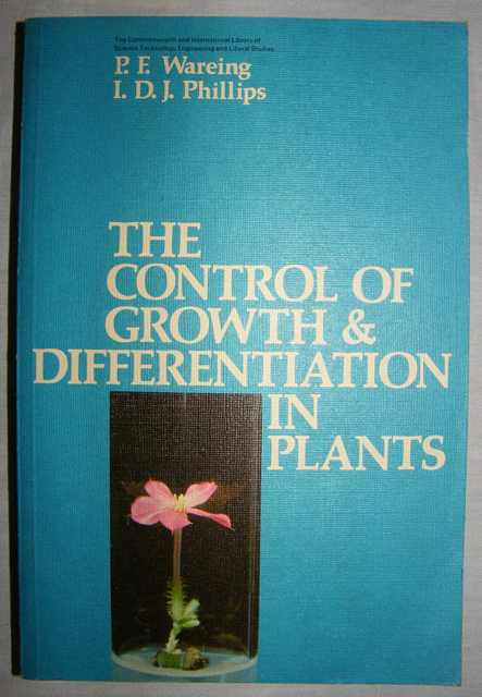 The Control of Growth & Differentiation in Plants.