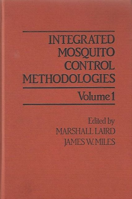 Integrated Mosquito Control Methodologies. Vol. I & II.