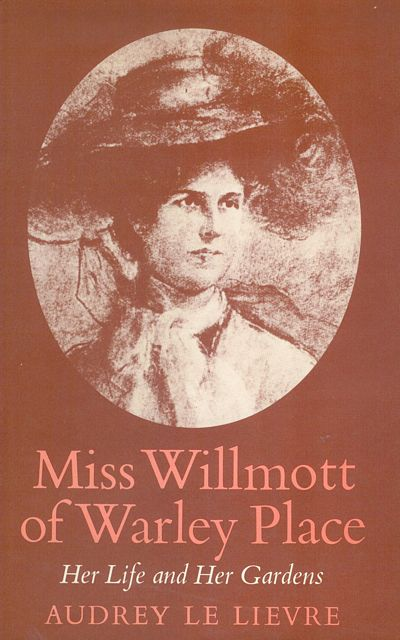 Miss Willmott of Warley Place.