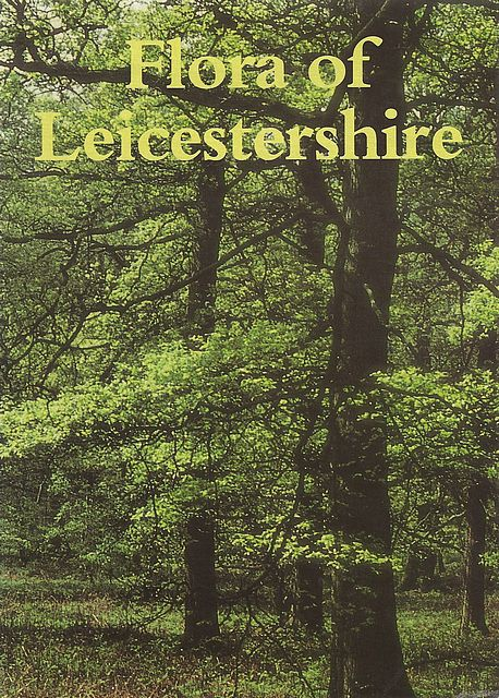 Flora of Leicestershire.