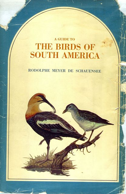 A Guide to the Birds of South America.