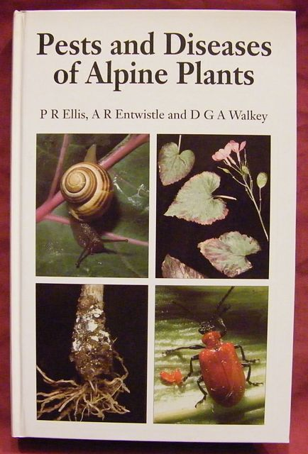 Pests and Diseases of Alpine Plants.