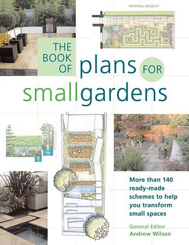 The Book of Plans for Small Gardens.