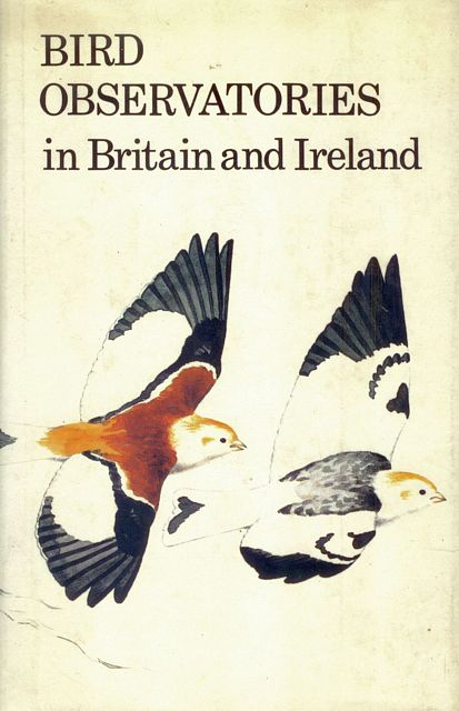 Bird Observatories in Britain and Ireland.