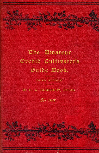 The Amateur Orchid Cultivator's Guide Book.