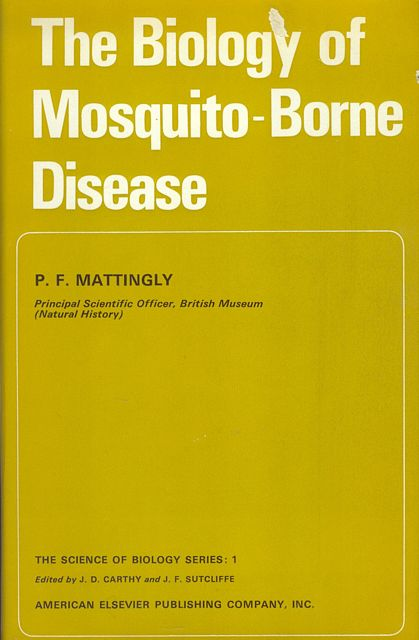 The Biology of Mosquito-borne Disease.