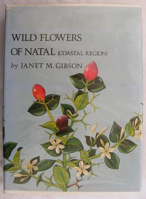 Wild Flowers of Natal- (Coastal Region.)