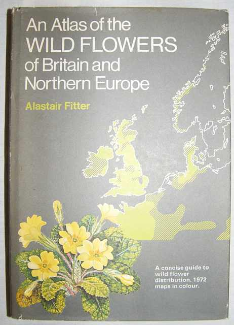An Atlas of the Wild Flowers of Britain and Northern Europe.