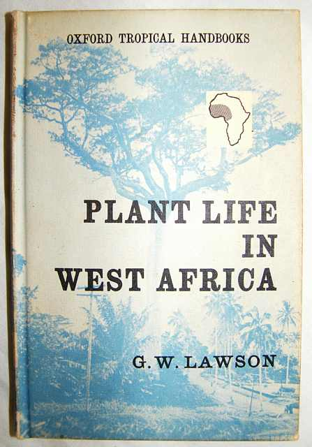 Plant Life in West Africa.