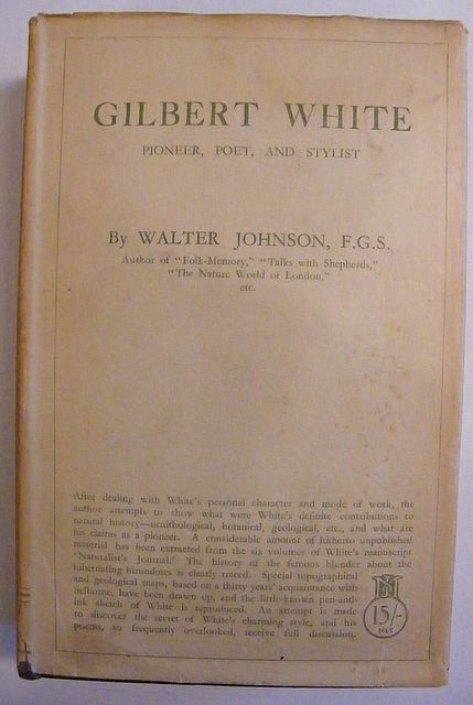 Gilbert White Pioneer, Poet and Stylist.
