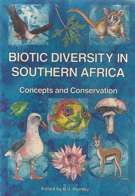 Biotic Diversity in Southern Africa. Concepts and Conservation.
