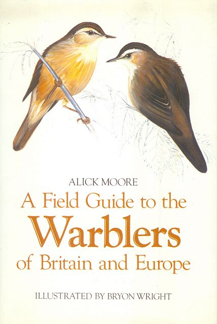 A Field Guide to the Warblers of Britain and Europe.