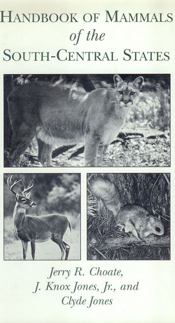 Handbook of Mammals of the South-Central States.