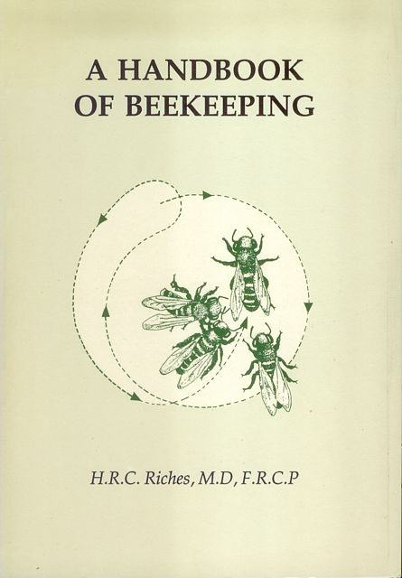 A Handbook of Beekeeping.