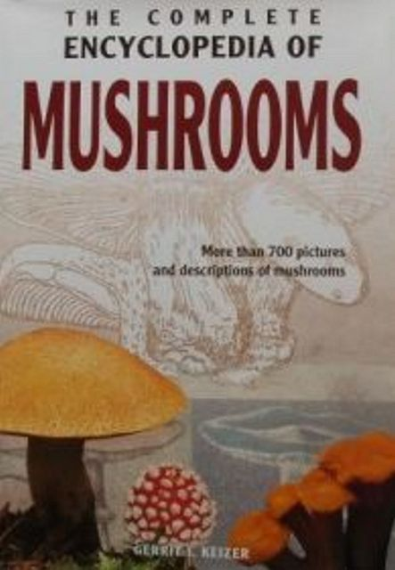 The Complete Encyclopedia of Mushrooms.