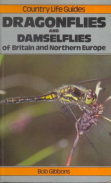 Dragonflies and Damselflies of Britain and Northern Europe.