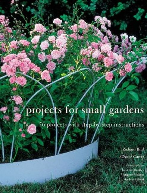Projects for Small Gardens.