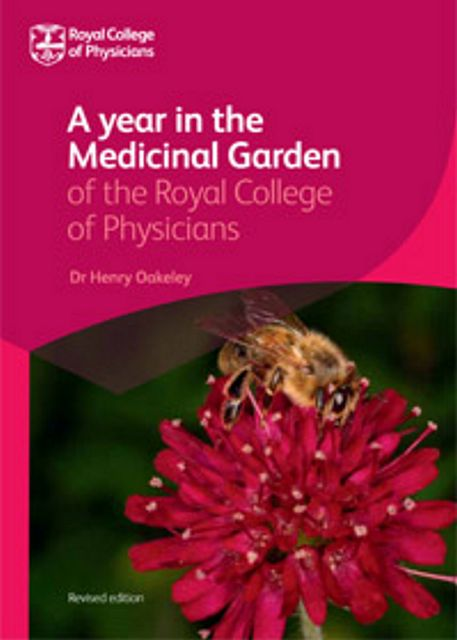 A Year in the Medicinal Garden of the Royal College of Physicians.