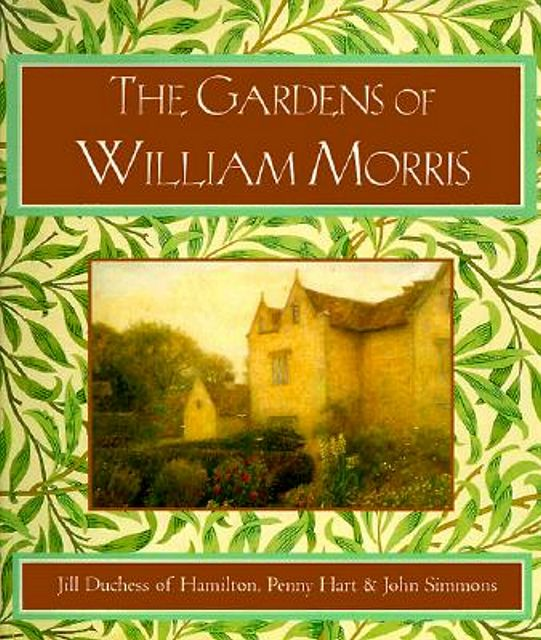 The Gardens of William Morris.