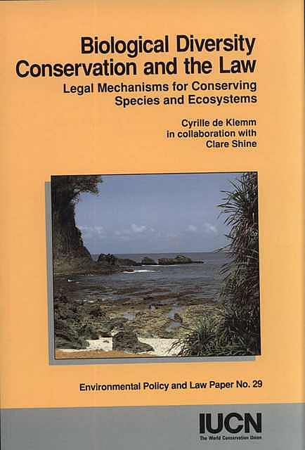 Biological Diversity Conservation and the Law.