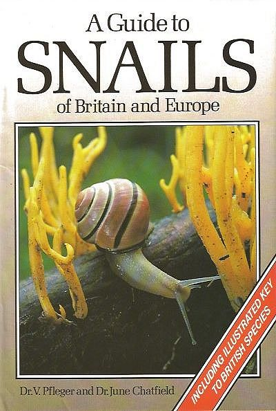 A Guide to Snails of Britain and Europe.