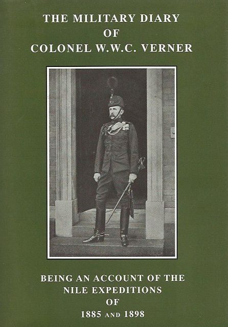 The Military Diary of Colonel W.W.C. Verner.