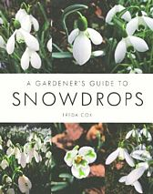 A Gardener�s Guide to Snowdrops.