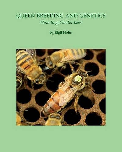 Queen Breeding and Genetics.