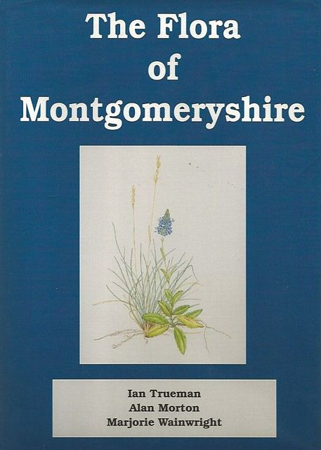 The Flora of Montgomeryshire.