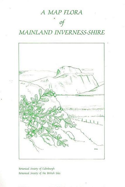 A Map Flora of Mainland Inverness-shire.