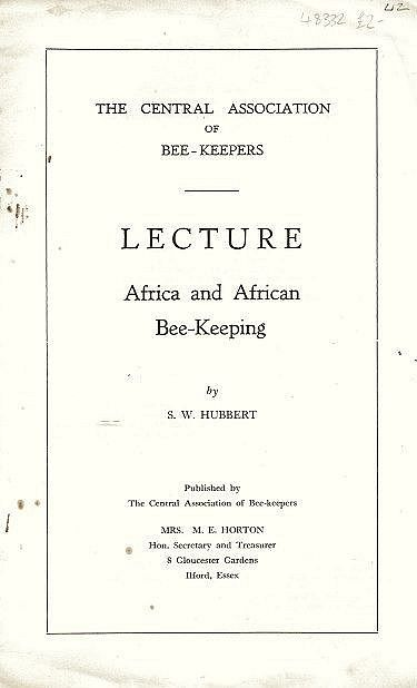 A Central Association of Bee-Keepers' Lecture.