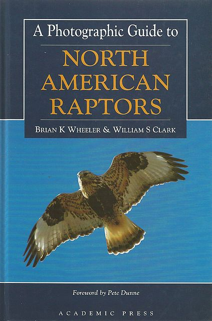 A Photographic Guide to North American Raptors.