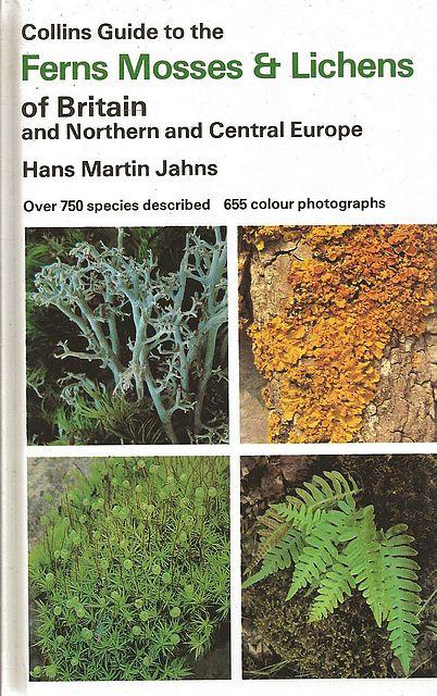 Collins Guide to the Ferns, Mosses and Lichens of Britain and Northern and Central Europe.