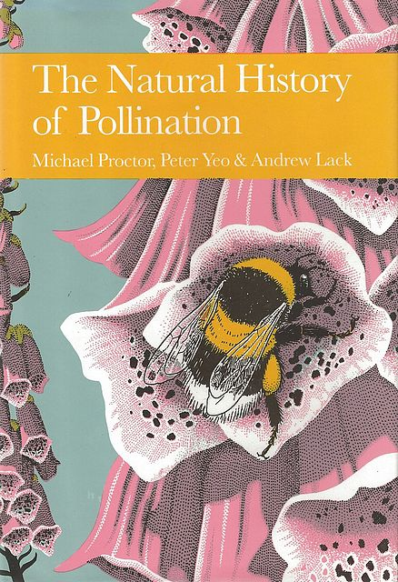 The Natural History of Pollination.