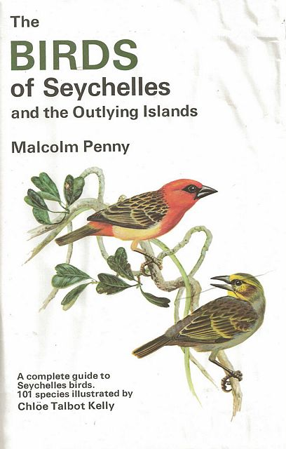 The Birds of Seychelles and the Outlying Islands.