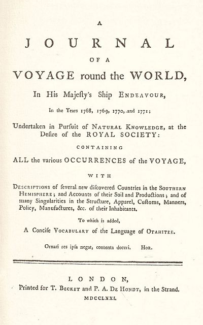 A Journal of a Voyage round the world in His Majesty's Ship Endeavour, in the Years 1768, 1769, 1770 and 1771.