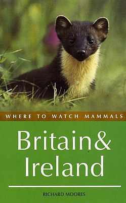 Where to Watch Mammals in Britain and Ireland.