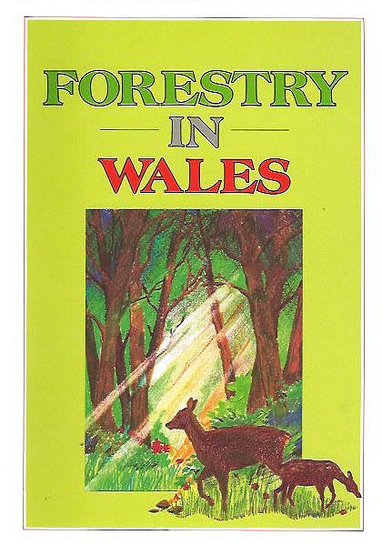 Forestry in Wales.