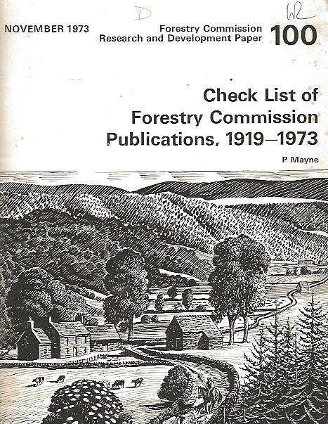 Check List of Forestry Commission Publications, 1919-1973.