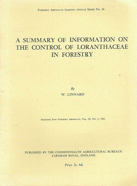 A Summary of Information on the Control of Loranthaceae in Forestry.