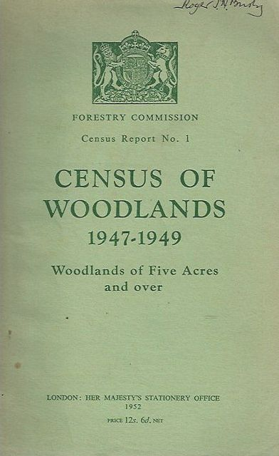 Census of Woodlands 1947-1949. Woodlands of Five Acres and over.