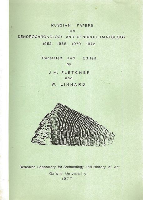Russian Papers on Dendrochronology and Dendroclimatology 1962, 1968, 1970, 1972.
