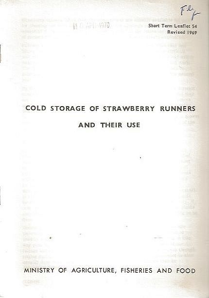 Cold Storage of Strawberry Runners and Their Use.