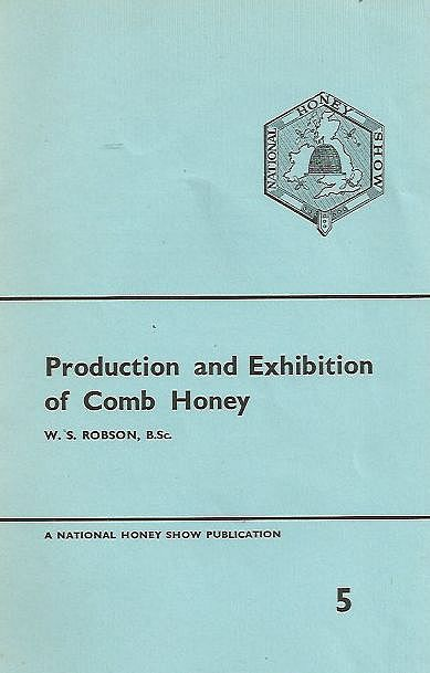 Production and Exhibition of Comb Honey.