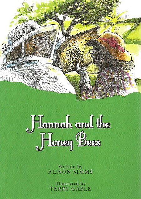 Hannah and the Honey Bees.