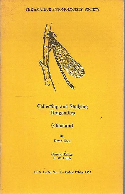 Collecting and Studying Dragonflies (Odonata).